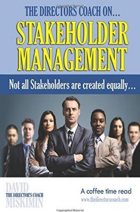 The Directors Coach On...Stakeholder Management