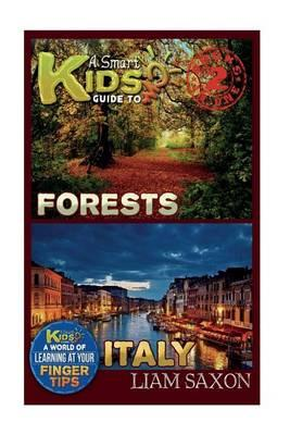 A Smart Kids Guide to Forests and Italy
