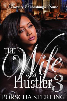 The Wife of a Hustler 3
