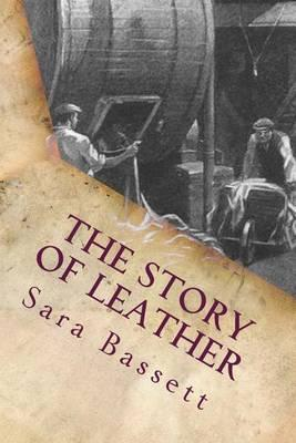 The Story of Leather