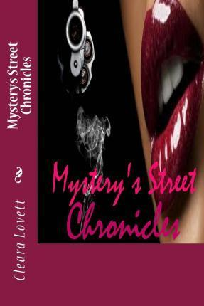 Mystery's Street Chronicles