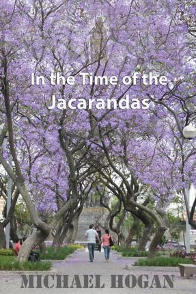 In the Time of the Jacarandas