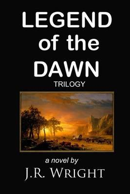 Legend of the Dawn Trilogy