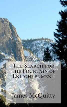 The Search for the Fountain of Enlightenment