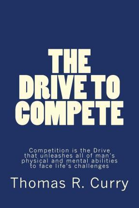 The Drive to Compete