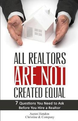 All Realtors Are Not Created Equal