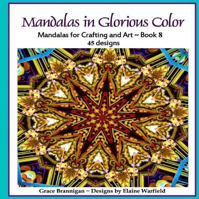 Mandalas in Glorious Color Book 8