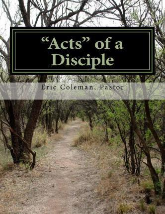 """""""Acts"""" of a Disciple"""