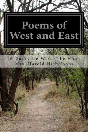 Poems of West and East