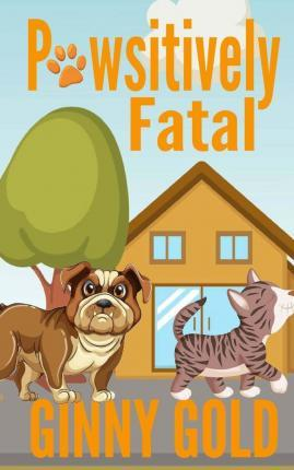 Pawsitively Fatal