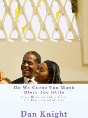 Do We Curse Too Much Bless Too Little