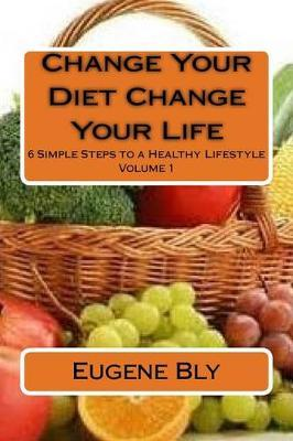 Change Your Diet Change Your Life