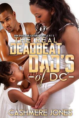 The Real Deadbeat Dad's of DC