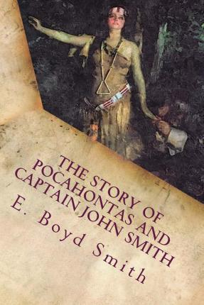 The Story of Pocahontas and Captain John Smith