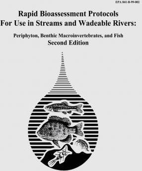 Rapid Bioassessment Protocols for Use in Streams and Wadeable Rivers