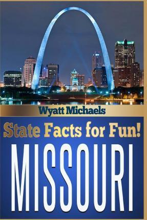 State Facts for Fun! Missouri
