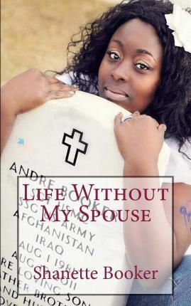 Life Without My Spouse
