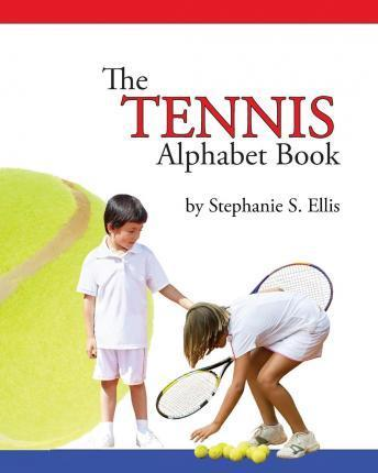 The Tennis Alphabet Book