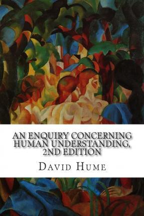 An Enquiry Concerning Human Understanding, 2nd Edition