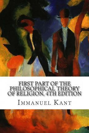 First Part of the Philosophical Theory of Religion, 4th Edition