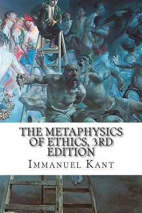The Metaphysics of Ethics, 3rd Edition