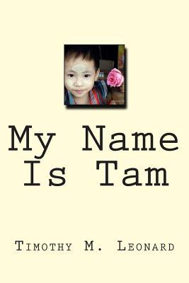 My Name Is Tam