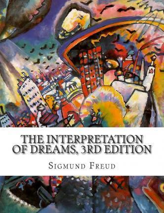 The Interpretation of Dreams, 3rd Edition