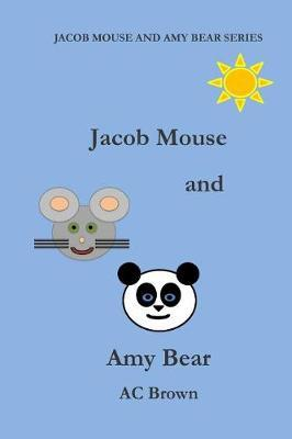 Jacob Mouse and Amy Bear