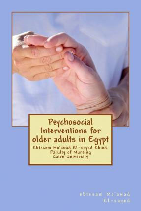 Psychosocial Interventions for Older Adults in Egypt