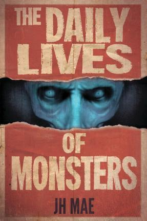 The Daily Lives of Monsters