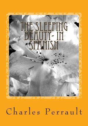 The Sleeping Beauty- In Spanish
