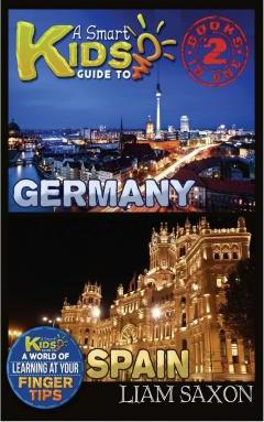 A Smart Kids Guide to Germany and Spain