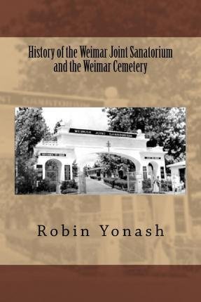 History of the Weimar Joint Sanatorium and the Weimar Cemetery