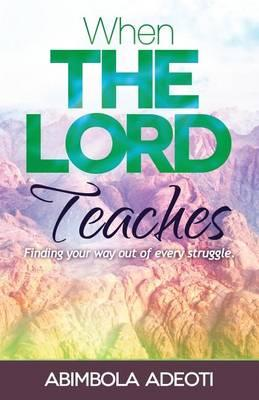When the Lord Teaches