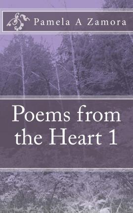 Poems from the Heart 1