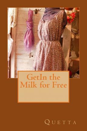 Getin the Milk for Free