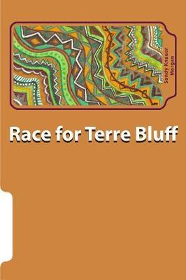 Race for Terre Bluff