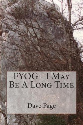 Fyog - I May Be a Long Time