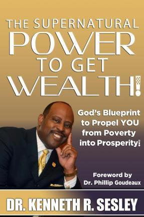 The Supernatural Power to Get Wealth
