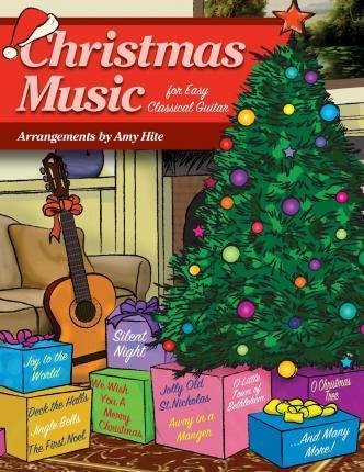 Christmas Music for Easy Classical Guitar
