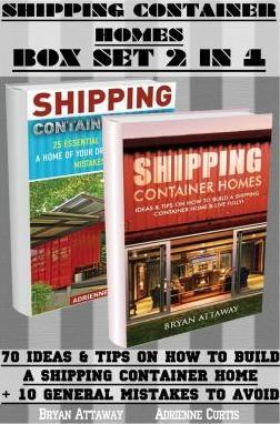 Shipping Container Homes Box Set 2 in 1