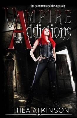 Vampire Addictions Trilogy Book 2
