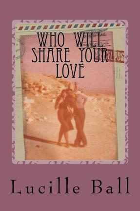 Who Will Share Your Love