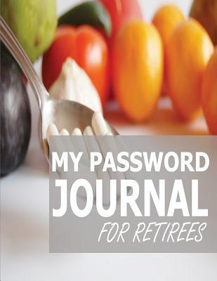 My Password Journal for Retirees