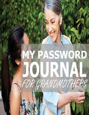 My Password Journal for Grandmothers