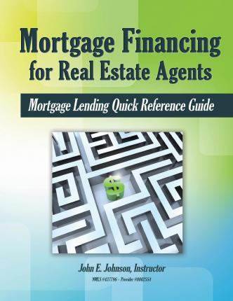 Mortgage Financing for Real Estate Agents