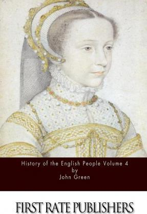History of the English People Volume 4