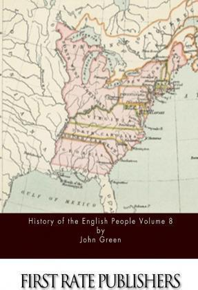 History of the English People Volume 8