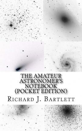 The Amateur Astronomer's Notebook (Pocket Edition)