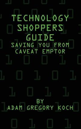 Technology Shoppers Guide